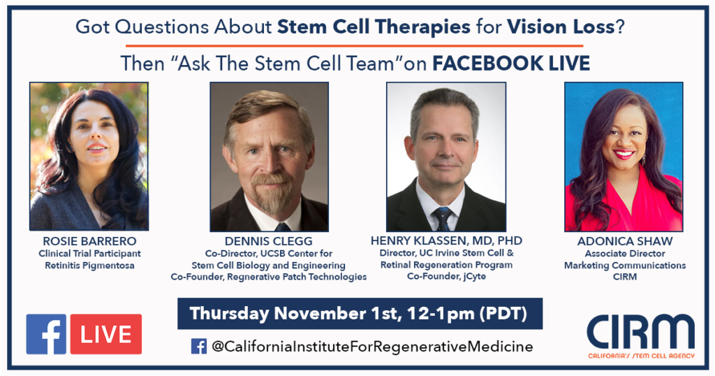 """Ask the Stem Cell Team"" webinar was hosted by the California Institute for Regenerative Medicine in November 2018."